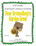 Journeys® Literacy Activities - How Grounhog's Garden Grew- Grade 2