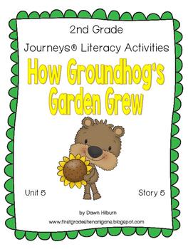 Journeys® Literacy Activities - How Grounhog's Garden Grew