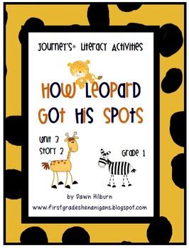 Journeys®  Literacy Activities -How Leopard Got His Spots- Grade 1