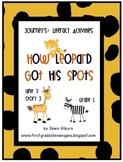 Journeys®  Literacy Activities -How Leopard Got His Spots-