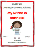 Journeys® Literacy Activities - My Name is Gabriela- Grade 2