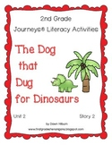 Journeys® Literacy Activities - The Dog That Dug for Dinosaurs - Grade 2