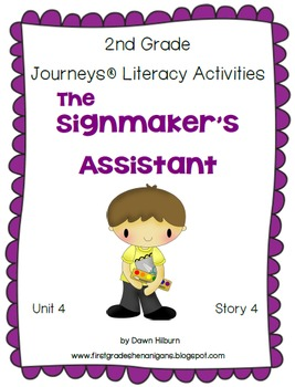 Journeys® Literacy Activities - The Signmaker's Assistant - Grade 2