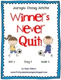 Journeys®  Literacy Activities - Winners Never Quit- Grade 1