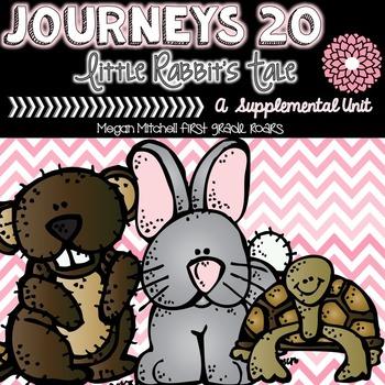 Journeys: Little Rabbit's Tale 20...A Supplemental Unit