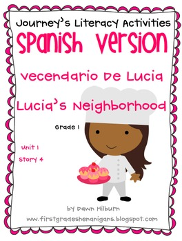 Journeys® Lucia's Neighborhood *SPANISH* Literacy Activiti