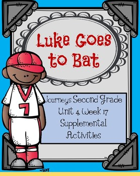 Journeys: Luke Goes to Bat (Unit 4, Lesson 17)