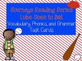 Journeys Luke Goes to Bat Vocabulary, Phonics, and Grammar