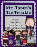Journeys: Mr. Tanen's Tie Trouble ( Unit 4, Lesson 16)