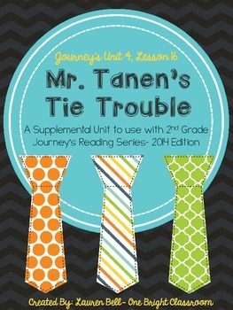 Journeys- Mr. Tanen's Tie Trouble Supplemental Unit {Unit 4: Lesson 16}