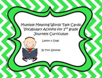 Multiple Meaning Words Task Cards for Journeys Grade 2