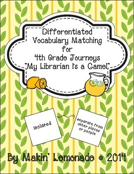 "Journeys: ""My Librarian Is a Camel"" Differentiated Vocabulary Match Game"
