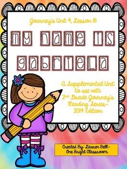 Journeys- My Name is Gabriela Supplemental Unit {Unit 4: Lesson 18}