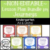 Journeys NON-EDITABLE Lesson Plans Kindergarten THE BUNDLE!