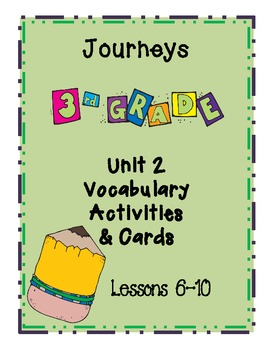 Journeys New Reading Series Grade 3 Unit 2 Lesson 6-10 Vocabulary Activities