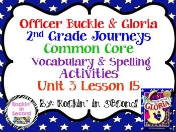 Journeys Officer Buckle & Gloria Spelling & Vocab. Activit