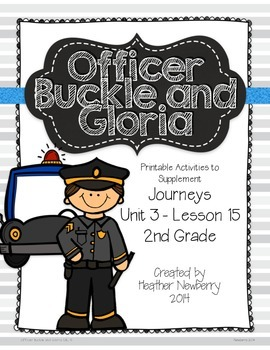 Journeys: Officer Buckle & Gloria (Unit 3, Lesson 15)