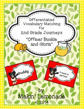 """Journeys: """"Officer Buckle and Gloria"""" Differentiated Vocabulary Match Game"""