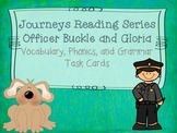 Journeys Officer Buckle and Gloria Vocabulary, Phonics, and Grammar Task Cards