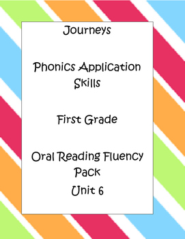 Journeys Oral Reading Fluency Pack Unit 6