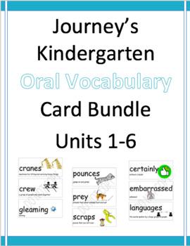 Journey's Oral Vocabulary Cards Kindergarten Bundle Units 1-6
