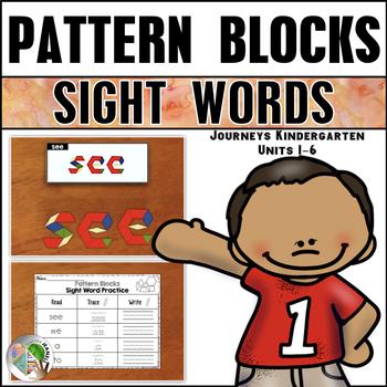 Journeys Pattern Block Sight Words Kindergarten Units 1-6