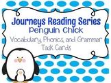 Journeys Penguin Chick Vocabulary, Phonics, and Grammar Ta