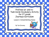 Prefixes Un and Re Task Cards for Journeys Grade 2