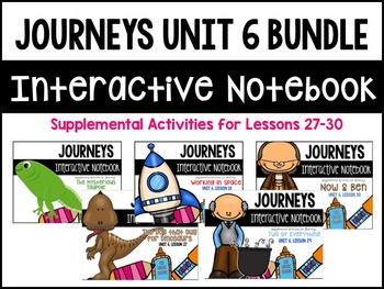 Journeys Print & Go Units with Interactive Pages Unit 6 BUNDLE
