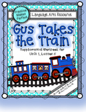 Journeys First Grade Gus Takes the Train