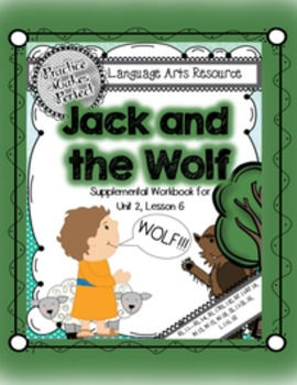 Journeys First Grade Jack and the Wolf