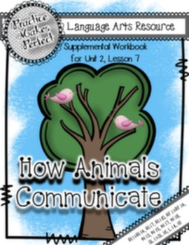 Journeys  First Grade How Animals Communicate