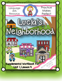 Journeys First Grade Lesson 4 Lucia's Neighborhood
