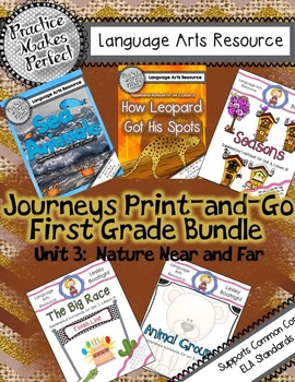 Journeys Unit 3 First Bundle  Nature Near and Far
