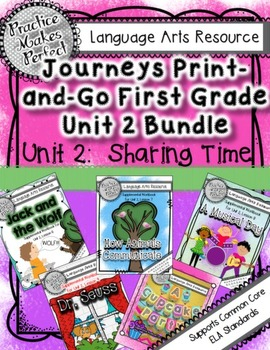 Journeys First Grade Unit 2  Bundle Sharing Time