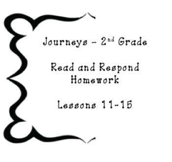 Journeys Read and Respond Homework Second Grade - Lessons 11-15