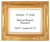 Journeys Read and Respond Homework Second Grade - Lessons 6-10