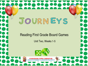 Journeys Reading First Grade Board Games Unit 2, Weeks 1-5
