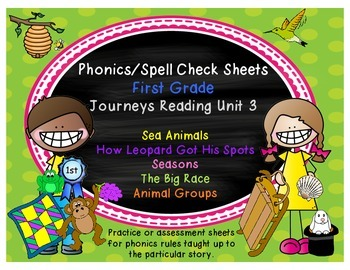Journeys Reading First Grade Unit 3 Phonics/Spell Check Sheets