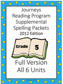 Spelling Program Gr. 5 compliments Journeys Reading Program