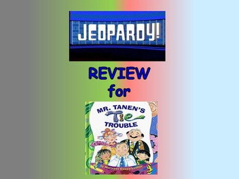 "Journeys 2nd Lesson 16 Jeopardy Review PPT for ""Mr. Tanen's Tie Trouble"""