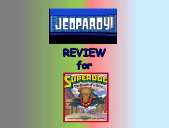 """Journeys 2nd Lesson 20 Jeopardy Review for """"Dex: The Heart of a Hero"""""""