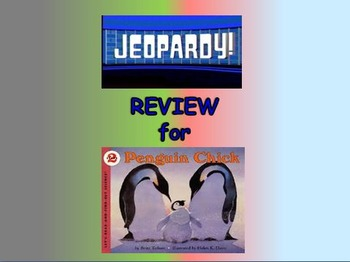 """Journeys 2nd Lesson 21 Jeopardy Review for """"Peguin Chick"""""""