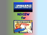 "Journeys 2nd Lesson 19 Jeopardy Review for ""The Signmaker'"