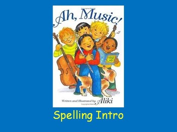 "Journeys 2nd Lesson 12 Spelling Intro PPT for ""Ah, Music!"""