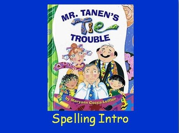 "Journeys 2nd Lesson 16 Spelling Intro PPT for ""Mr. Tanen's Tie Trouble"""