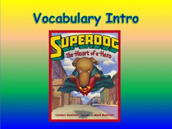 """Journeys 2nd Lesson 20 Vocab Intro PPT for """"Dex: The Heart of a Hero"""""""