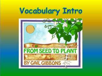 "Journeys 2nd Lesson 25 Vocab Intro PPT for ""From Seed to Plant"""