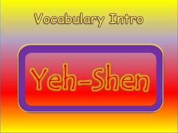 "Journeys 2nd Lesson 28 Vocab Intro PPT for ""Yeh-Shen"""