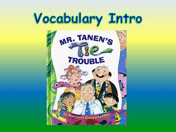 "Journeys 2nd Lesson 16 Vocab Intro PPT for ""Mr. Tanen's Tie Trouble"""